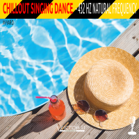 CHILLOUT SINGING DANCE 432 hz – M.YARO