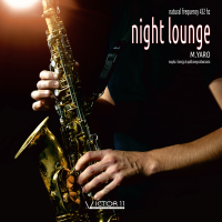 NIGHT LOUNGE 432 hz – M.YARO mp3