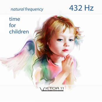 TIME FOR CHILDREN - 432 HZ. Muzyka bez opłat MP3